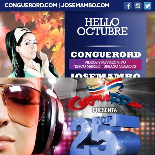Top 25 Octubre 2015 : Por @CongueroRD @JoseMambo