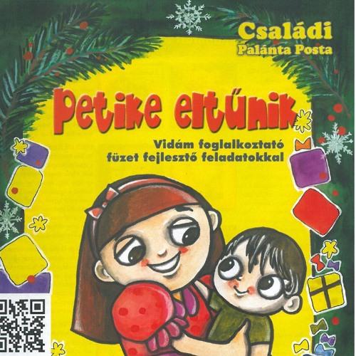 Részlet a Petike eltűnik cd-n található egyik történetből