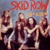 SKID ROW - 18 AND LIFE - ROLLING ROCK COVER