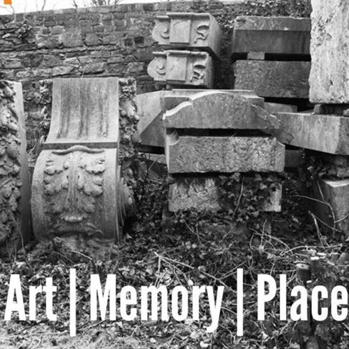 Art | Memory | Place - Part 1: Centenaries: What are they good for?  Ann Rigney