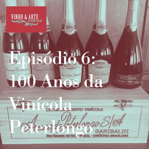 006 - Centenário Da Vinícola Peterlongo