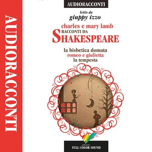 Racconti da Shakespeare di Charles & Mary Lamb letto da Giuppy Izzo