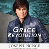 Grace Revolution by Joseph Prince, Read by Jason Younger- Audiobook Excerpt