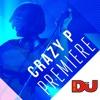 PREMIERE: Crazy P 'Cruel Mistress (Hot Toddy Retro Mix)'