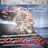 Enjoy This Trip Con Komodo (La Patana Edit)