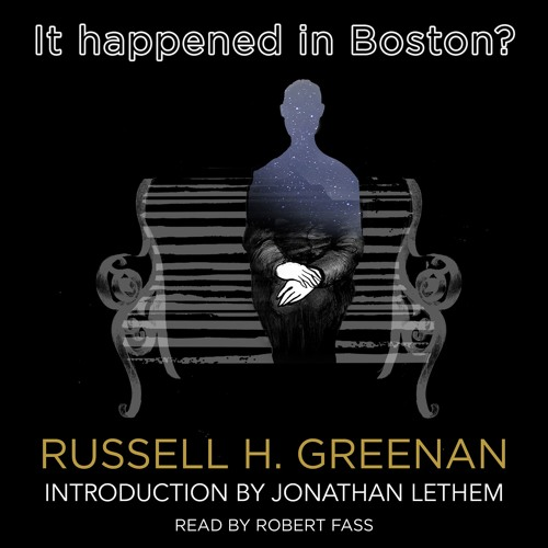 from It Happened in Boston? by Russell H. Greenan