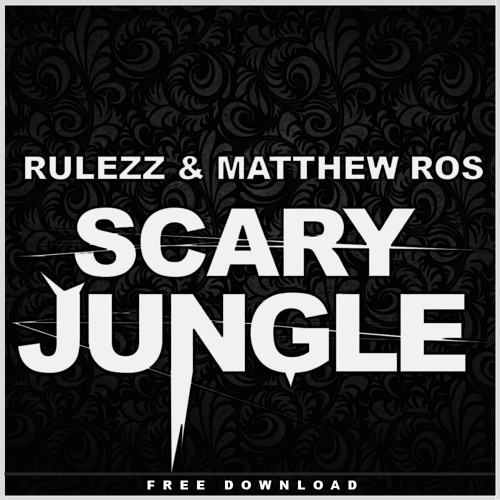 Rulezz & Matthew Ros - Scary Jungle (Original Mix)