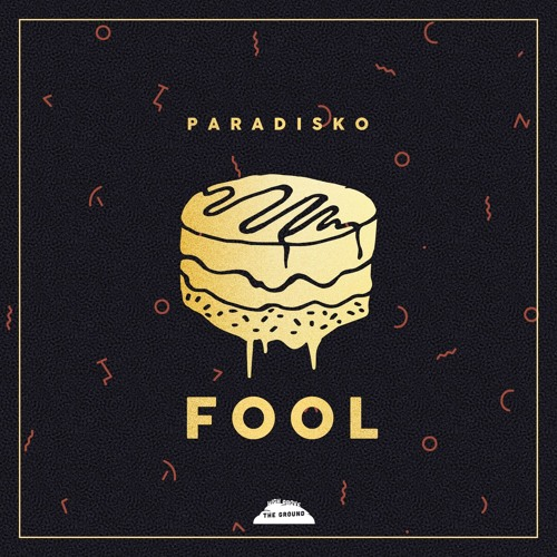 Paradisko - Fool (Out NOW)