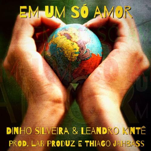 Dinho Silveira e Leandro Kintê - Em Um Só Amor (Prod. Lab Produz e Thiago Jahbass)