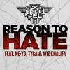 DJ Felli Fel ft Neyo, Tyga, Wiz Khalifa- Reason to Hate (Prod By Mikhail x Pops)