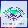 Mad Dogs - City Lights (Original Mix)