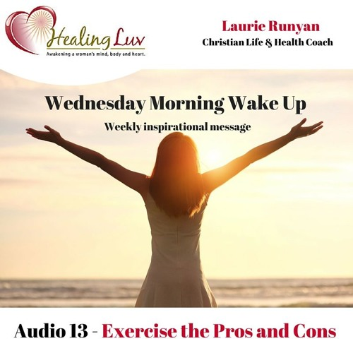 Audio 13 - Exercise the Pros and Cons