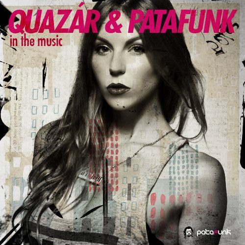 Patafunk - In The Music feat Quazár