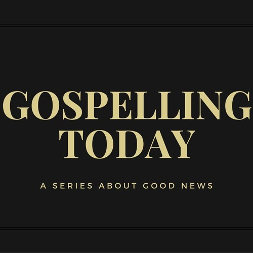 10.11.15 - Jon Shirley: Gospelling Today #1