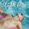 Diplo - Set Me Free Feat Liz