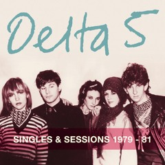 Delta 5 - Mind Your Own Business