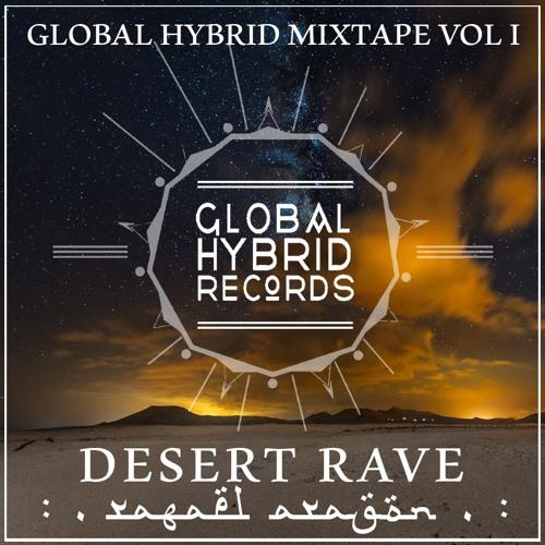 GHM001 - Rafael Aragon - Desert Rave [Global Hybrid Rec, 2015]