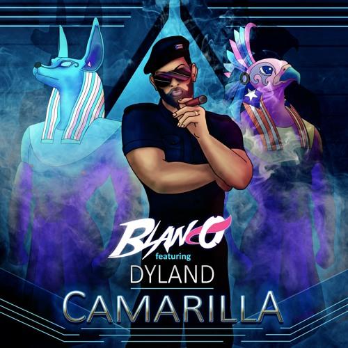 Blanco - Camarilla (feat. Dyland)