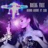 Ariana Grande - Break Free Feat. Zedd