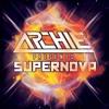 Archie - Supernova
