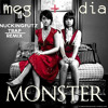 Meg & Dia - Monster (Nuckingfutz Festival  Trap Remix)