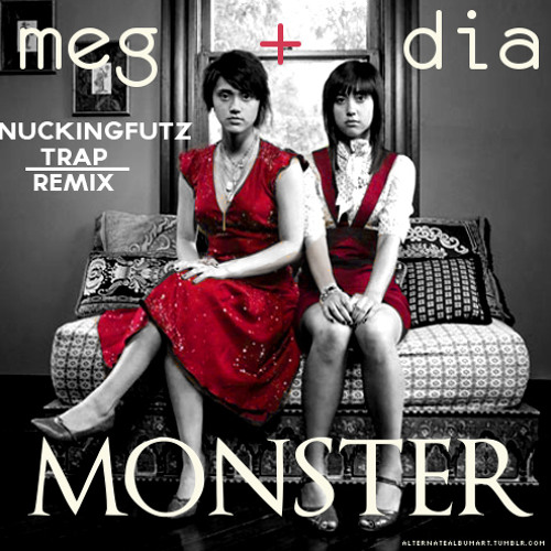 Meg & dia monster dotexe dubstep remix download.