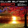 Club Sunset Episode 260