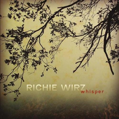 Richie Wirz - Whisper EP