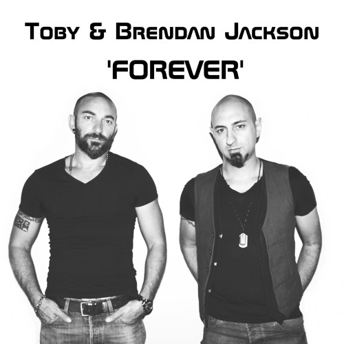 Toby & Brendan Jackson - Forever (radio Edit)