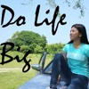 Do Life Big - Jamie Grace (Cover by Hera Macalalad)