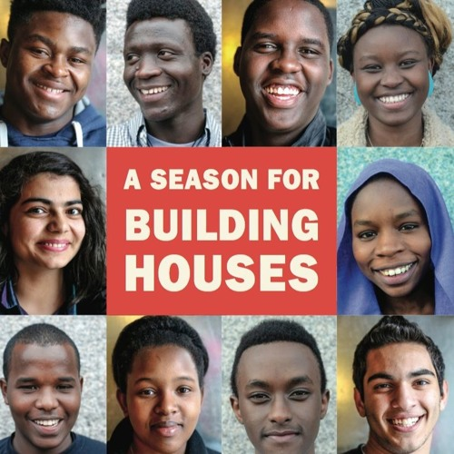 A SEASON FOR BUILDING HOUSES