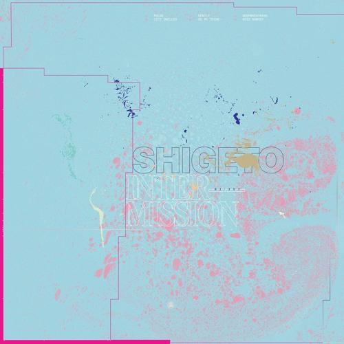 Shigeto - Need Nobody