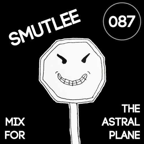 Smutlee Mix For The Astral Plane