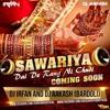 Sawariya Dai De Rang Ni Chudi - Dj Aakash (Bardoli) & Dj Irfan