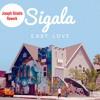 Sigala - Easy love (Joseph Sinatra Rework) FREE DOWNLOAD