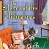 The Silence Of The Chihuahuas by Waverly Curtis, Narrated by Laura Darrell