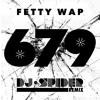 679 (DJ Spider Remix)