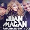 Juan Magan Ft Paulina Rubio, DCS -  Vuelve Remix Cotziando Mix Taz Dj