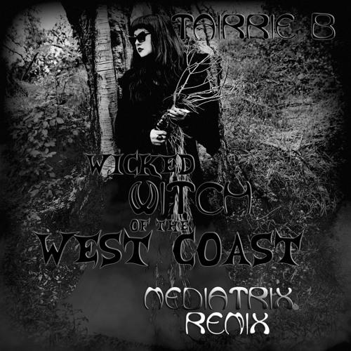 Wicked Witch of the West Coast (Mediatrix Remix)