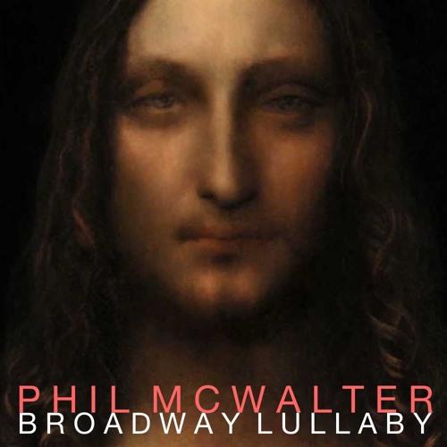 Broadway Lullaby - Salvator Mundi (Old Stuff)