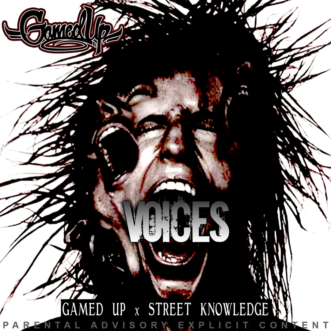 Gamed Up ft. Street Knowledge - Voices [Thizzler.com Exclusive]
