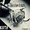 Smitty'Wit - This Is How It Starts (K.O.T.H #1) *Downloadable*