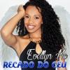RECADO DO CEU - EVELLYN MC ((( Prod. Marquinho Show ))) Trupe do Funk 2016