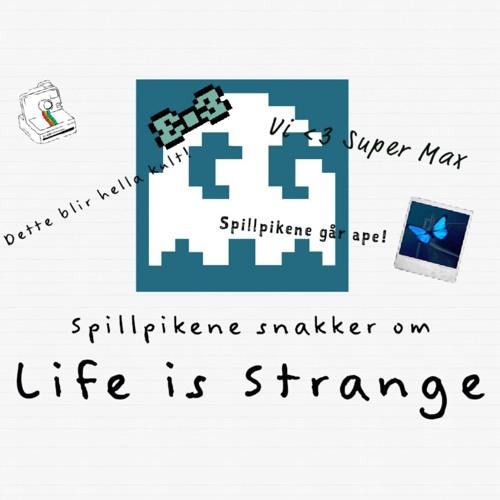 Spillpikenes Life Is Strange-podkast