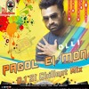 Pagol Ei Mon By Imran (Chillout Mix) - DJ SI