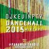 Download @DjKevinPTY - Dancehall Mixtape 2k15 Mp3
