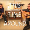 [Acoustic] This Time Around (with Dos Lobos)