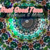 Kabayun & Murat - Real Good Time (Late Mix) (Out on S.T.A.R.Labs Released)