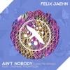 Felix Jaehn - Ain't Nobody (Zac Riedel Bootleg)
