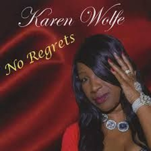 Ain't No Right Way To Do Wrong - Karen Wolfe